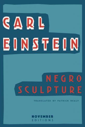 <i>Negro Sculpture</i> by Carl Einstein image 1