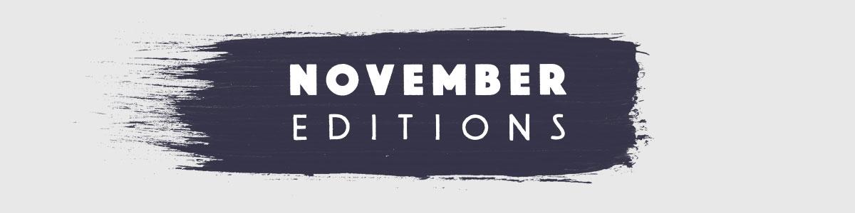 November Editions