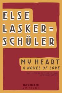 My Heart Else Lasker Schuler