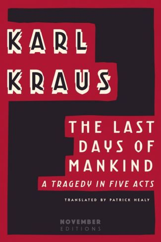 <i>The Last Days of Mankind</i> by Karl Kraus image 1