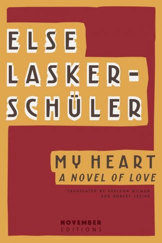 <i>My Heart: A Novel of Love</i> by Else Lasker-Schüler image 1