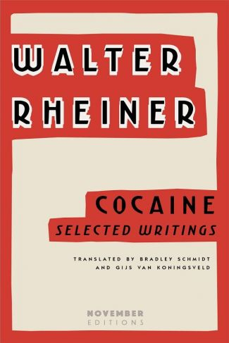 <em>Cocaine: Selected Writings</em> by Walter Rheiner image 1